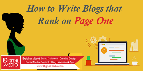 How to Write Blogs that Rank on Page One